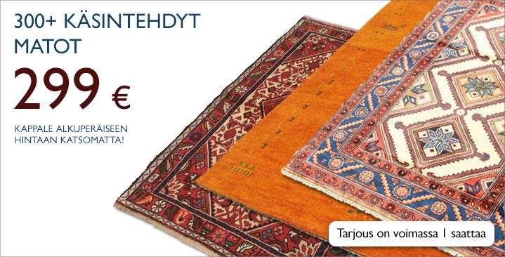 Valikoima käsintehtyjä mattoja 299 € kappale alkuperäiseen hintaan katsomatta!