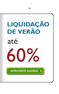 Liquidação de Verão - até 60% de desconto