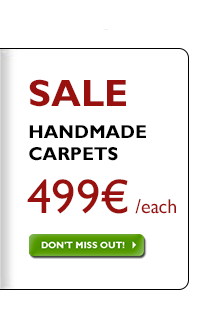 Handmade carpets 499 €, regardless of previous price!