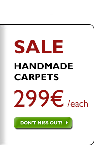 Handmade carpets 299 €, regardless of previous price!