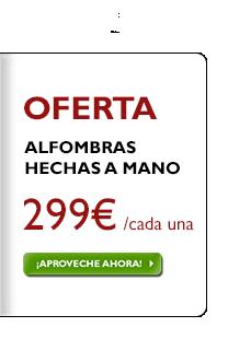 Alfombras hechas a mano 299 €, ¡independientemente del precio anterior!