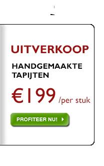 Handgemaakte tapijten, allemaal voor € 199, ongeacht de eerdere prijs!