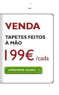 Tapetes feitos à mão, 199 € independentemente do preço anterior!